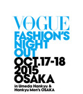 VOGUE FASHION'S NIGHT OUT 2015 大阪